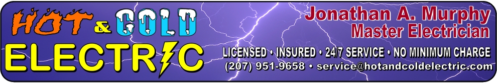 Hot & Cold Electric - Jonathan A. Murphy, Master Electrician - Licensed • Insured • 24/7 Service • No Minimum Charge